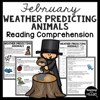 10 Weather Predicting Animals Reading Comprehension; Groundhog Day