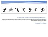 10 Week (set 2) High School Physical Education Activity An