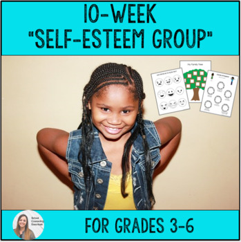 """10-Week """"Self-Esteem"""" Group Counseling for Elementary Grades 3-6"""