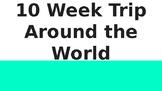 10 Week Trip Around the World