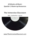10 Weeks of Music: Spanish 1 Music Warm-ups (Bundle)