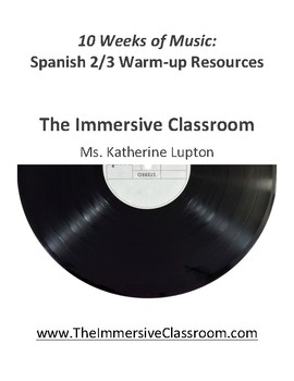 10 Weeks of Music: Spanish 2/3 Music Warm-ups (Bundle)
