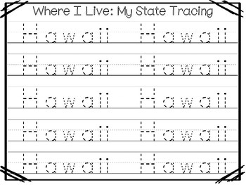 10 Where I Live No Prep Hawaii State Name Tracing and Activities. Non-editable.