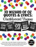 10 Wizard of Oz Classroom Posters: Chalkboard Theme