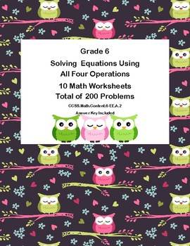 Solving Equations- All Four Operations- Grade 6-10- Worksheets-Owl Theme