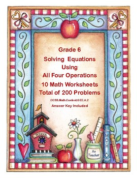 Solving Equations- All Four Operations- Grade 6-School Theme-Worksheets
