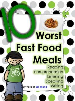 10 Worst Fast Food Meals {Reading comprehension}