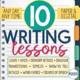 Writing Lessons - 10 Mini-Lessons, Writer's Workshop, Prompts (Paper & Digital)