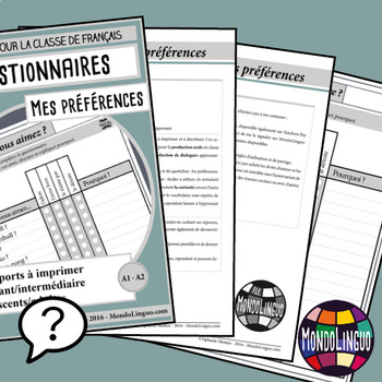 Speaking activities to teach French/FFL/FLS: Questionnaires - Préférences