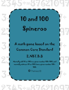 10 and 100 Spineroo - A Math Game Based on Common Core Standard 2.NBT.B.8