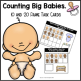 10 and 20 Frame Task Cards | Big Baby Counting