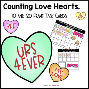 10 and 20 Frame Task Cards | Counting Love Hearts