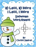 10 less, 10 More, 1 less,1 more Snowmen Worksheets