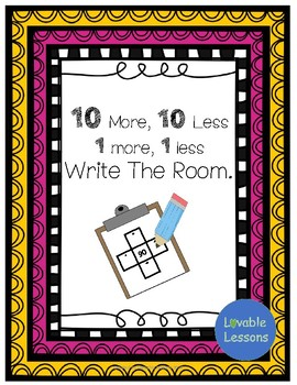 10 less, 10 more, 1 less, 1 more. Write the Room