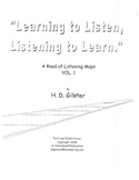 Learning to Listen, Listening to Learn Vol. 1