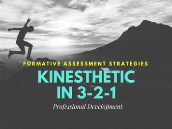 10-minute Professional Development: Kinesthetic Formative Assessment Strategies