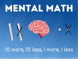 Mental Math-10 more, 10 less, 1 more, 1 less