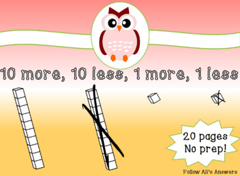Mental Math-10 more, 10 less, 1 more, 1 less FREEBIE sample