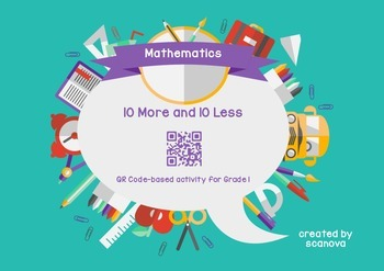 10 more or 10 less QR Code Activity