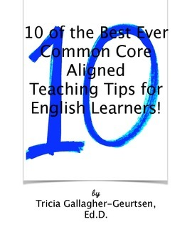 Sampler: 10 of the Best Ever Common Core Aligned Teaching Tips for English ELL!