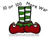 10 or 100 More War
