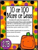 10 or 100 More or Less (TEKS 2.7B)