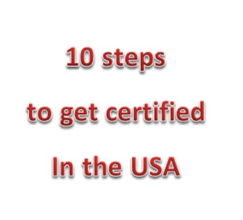10 steps to get certified in the USA