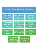 """10 things to say instead of """"you're ok"""""""