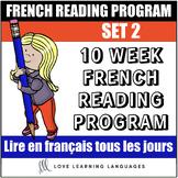 10 week French reading program - Set 2 - Lire tous les jou