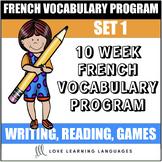 10 week French vocabulary program - Set 1 - Du vocabulaire tous les jours