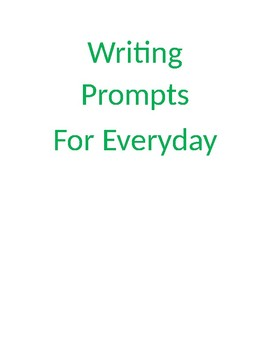 10 writing prompts for everyday.