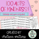 100 Acts of Kindness! Editable versions and parent letter