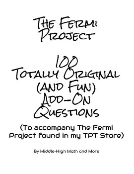100 Add-On Questions for The Fermi Project, By Far My Most Popular Resource