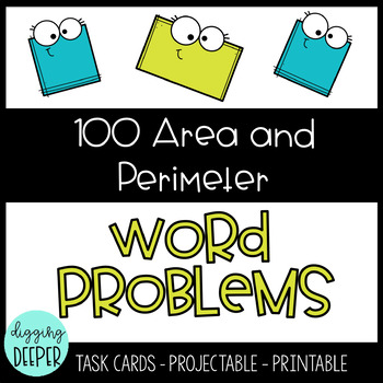 100 Area and Perimeter Word Problems