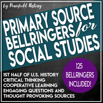 Primary Source DBQ Bell Ringers for Social Studies History 1st Half U.S. History