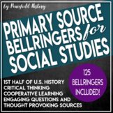 US History Bell Ringers 1st Half Primary Sources Document