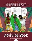 100 Bible Quizzes Activity Book