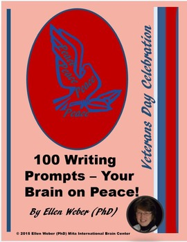 100 Brain Based Writing Prompts to Celebrate Peace Plans o