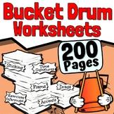 200 Bucket Drum Worksheets - Tests Quizzes Homework Reviews or Sub Work!