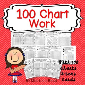 100 Chart Work (Fill-in Activities plus 100 Charts & Tens Flash Cards) K.CC.A.1