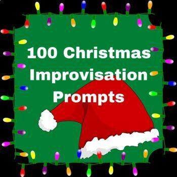 100 Christmas Improvisation Prompts