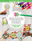 100 Coloring Pages- For Every Occasion & Every Age