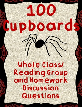 100 Cupboards Discussion Questions