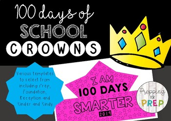 100 DAYS OF SCHOOL CROWNS