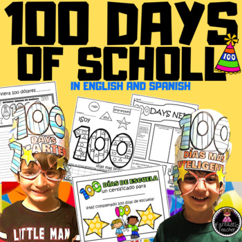 100 DAYS OF SCHOOL IN ENGLISH AND SPANISH BUNDLE