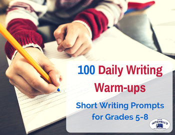 100 Daily Writing Warm-Ups and Short Prompts on Task Cards
