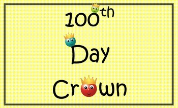 100th Day Crown