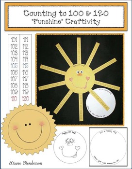 """100 Day """"Funshine"""" Craftivity: Counting to 100 & 120"""