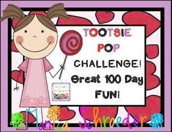 100 Day: The Tootsie Pop Challenge