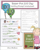 100 Day Activities Super Fun 100 Day Writing Prompt Worksheet